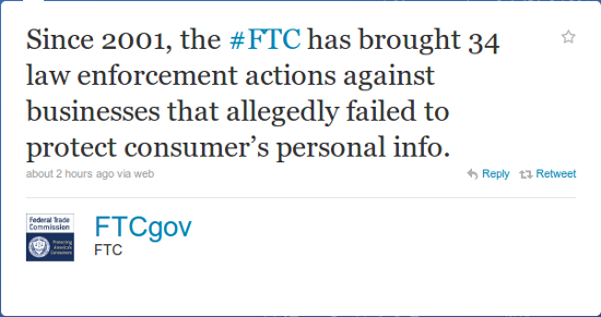 Since 2001, the FTC has brought 34 law enforcement actions against businesses that allegedly failed to protect consumers personal info.