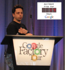 Google Factory: 14 accident free days. For now.
