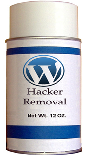 WordPress hacker removal spray... use in a well ventilated area.
